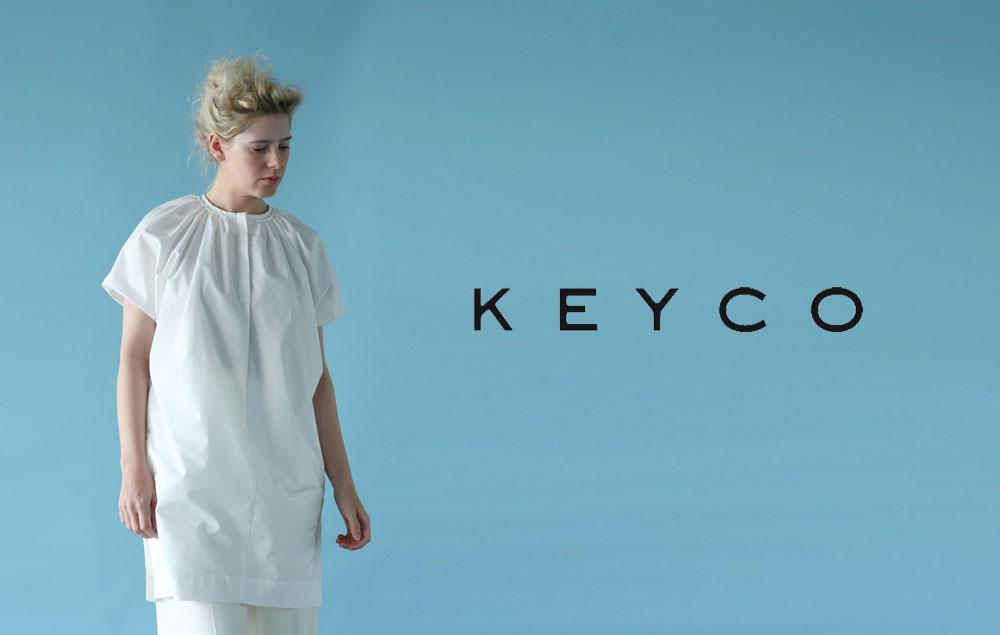 KEYCO(キーコ)のコレクション。年齢を重ねていっても自分の人生でいつも側にいる大切な相棒の様な服。