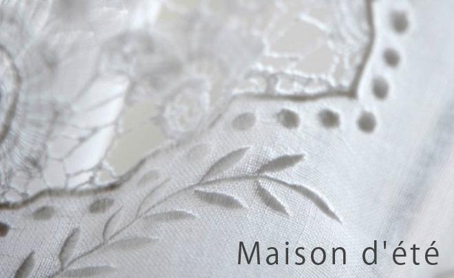 MAISON D'ETE